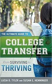 The Ultimate Guide to College Transfer: From Surviving to Thriving null
