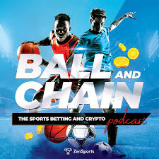 Ball and Chain –The Sports Betting and Crypto Podcast