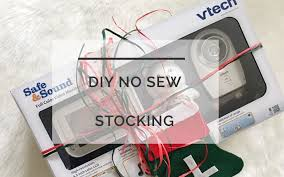 diy no sew stocking first gift ideas baby monitor alll things