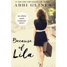 Because of Lila Sea Breeze Meets Rosemary Beach 2 by Abbi.