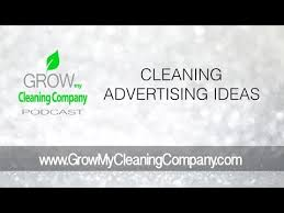 Cleaning Advertising Ideas Cleaning Advertising Ideas Episode Featuring Alfred Oliveras Youtube