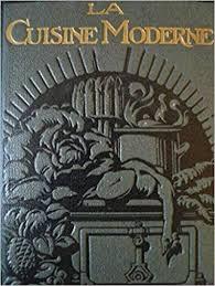 La Cuisine Moderne Illustrée Encyclopédie Quillet 3665375179866
