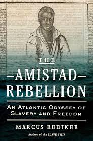 pitt history professor marcus rediker to discuss his new book <em pitt history professor marcus rediker to discuss his new book the amistad rebellion nov 15