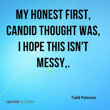 Todd Peterson Quotes QuoteHD Beauteous Candypic Quotes