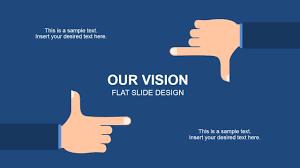 Slide Desigh Our Vision Flat Slide Design For Powerpoint