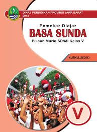Kunci jawaban buku siswa tema 6 kelas 5 halaman 49 50 53 54 57 sanjayaops. Download Buku Bahasa Sunda Kelas 5 Sd Bukusekolah Id