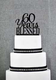 New to ChicagoFactory on Etsy: 60 Years Blessed Cake Topper Classy 60th  Birthday Cake Topper