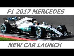 new car launches newsF1 NEWS MERCEDES F1 W08 2017 NEW CAR Launch pictures  YouTube