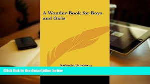 pdf a wonder book for boys and s full book video dailymotion