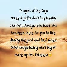 True Quotes Quoteoftheday Loyalty By Angel Patterson