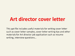 art director cover letter fresh multimedia designer cover letter  gallery of art director cover letter fresh multimedia designer cover letter rogerian essay topics