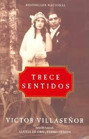 best victor villasenor images books memoirs and  trece sentidos