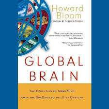 Global Brain: The Evolution of Mass Mind from the Big Bang to the ...