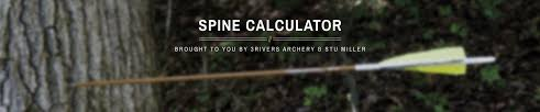 Dynamic Spine Arrow Calculator From 3rivers Archery