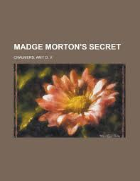 Buy Madge Morton's Secret Book Online at Low Prices in India | Madge  Morton's Secret Reviews & Ratings - Amazon.in