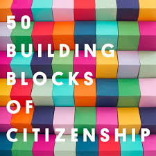 building blocks of citizenship ways to be a more engaged  building blocks of citizenship 50 ways to be a more engaged active citizen this year good