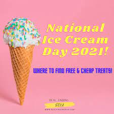 NATIONAL ICE CREAM DAY 2021! WHERE TO ...
