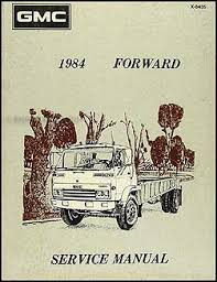 1985 chevrolet and gmc medium duty c50 c60 c70 gas wiring diagram 1984 1985 gmc forward tilt cab repair shop manual original