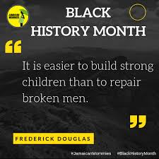 10 Black History Quotes To Inspire Greatness Jamaican Mommies By