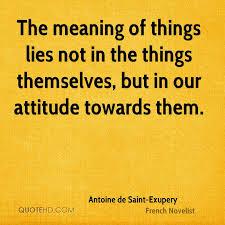 Antoine De SaintExupery Quotes QuoteHD Amazing Meaning Of Quote