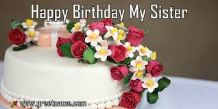 happy birthday my sister cake and