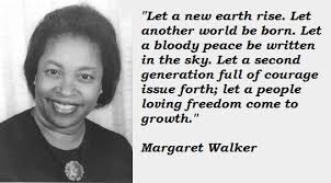Quotes by Margaret Walker @ Like Success
