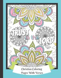Coloring pages holidays nature worksheets color online kids games. Christian Coloring Pages With Verses Religious Color Book For Adults 25 Therapeutic And Beautiful Patterns With Scripture Quotes To Inspire And Encourage Size 8 5 X 11 52 Pages Design Be Exalted 9781675119198 Amazon Com Books