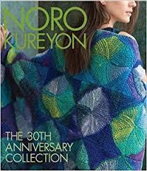 Noro Kureyon The 30th Anniversary Collection Knit Noro