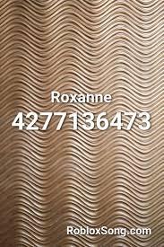 Find a list of trending music codes below. Roxanne Roblox Id Roblox Music Codes Roblox Coding Roblox Memes
