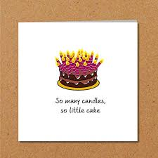 Birthday Cake Card Funny Humorous Husband Wife Friend Uncle Auntie