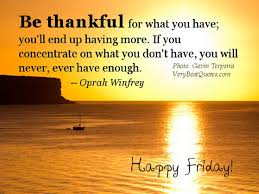 Good Morning Thankful Quotes Best of Good Morning It's Friday Always Be Thankful