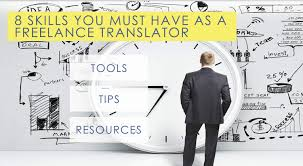 skills you must have to succeed as a lance translator 8 skills you must have to succeed as a lance translator and how to get them