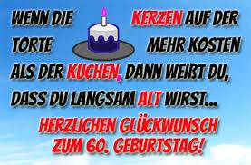 60 Geburtstag Bilder Mit Sprüchen