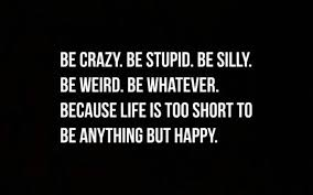 Quotes About Being Happy With Life Stunning Happiness Quotes Inspirational List Of Happy Life Quotes