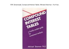 Compound Interest Chart Pdf Pdf Download Compound Interest Tables Michael Sherman For Free