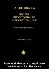 Akehurst S Modern Introduction To International Law Malanczuk