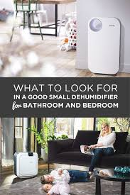 Small Dehumidifier For Bedroom Best Small Dehumidifier For Bedroom And Bathroom 2017 Reviews By