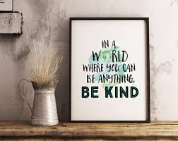 in a world where you can be anything be kind sign quote print printable quote wall art inspirational wall decor motivational print on inspirational quotes wall art with quote wall art etsy