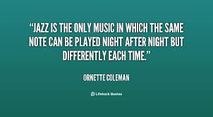 Jazz Quotes Inspiration Quotes About Music Jazz 48 Quotes
