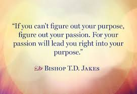Quotes About Purpose Enchanting Quotes To Help You Find Your Life's Purpose Inspirational Quotes