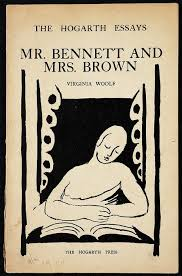 a lit chick mr bennett mrs brown and the birth of the modern mr bennett and mrs brown in the collection of essays the captain s death bed by virginia woolf hogarth press 1950 224 pages