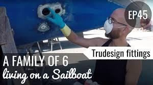 Tru Design Nz Ep 45 Fitting Trudesign Thru Hulls