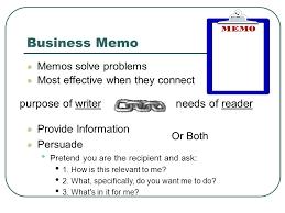 Memos Business Business Memo Purpose Of Writer Needs Of Reader Memos Solve