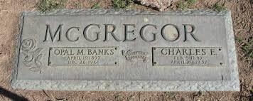 Opal Manilla McGregor (Banks) (1897 - 1961) - Genealogy