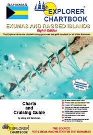 Explorer Chartbook Exumas Ragged Islands 8th Edition