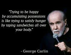 George Carlin American Dream Quote Best of 24 Best George Carlin's Quotes Images On Pinterest Funny Stuff