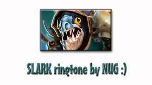 slark dota 2 ringtone by nug youtube