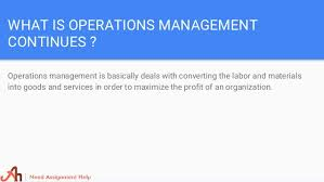 operations management assignment help 4 what is operations management