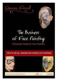 shannon fennell s the business of face painting