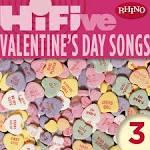 Rhino Hi-Five: Valentine's Day Songs 3